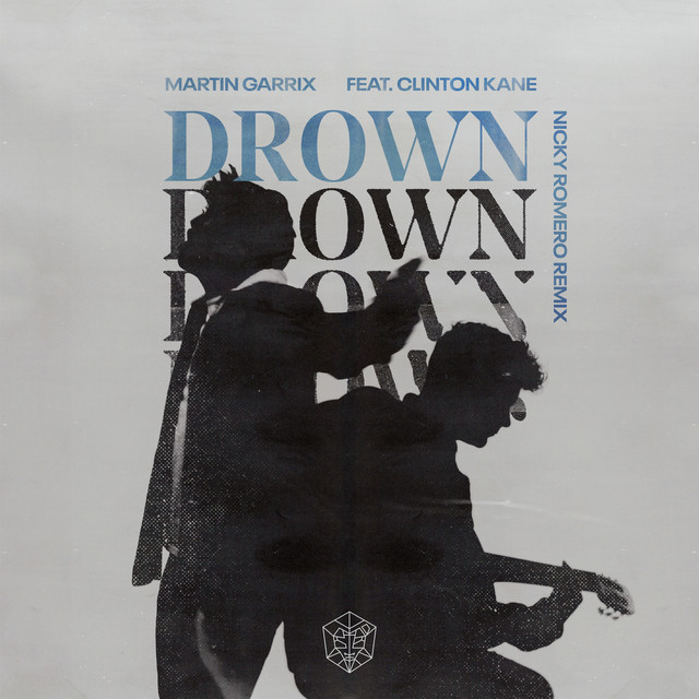 Drown (feat. Clinton Kane) [Nicky Romero Remix]