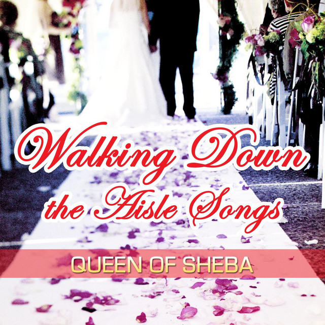Walking Down The Aisle Songs On Spotify