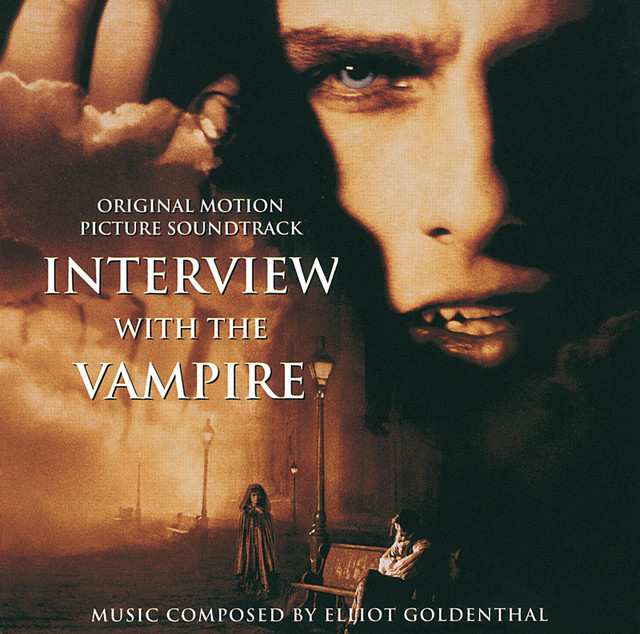 Interview With The Vampire (Soundtrack) - Album by Elliot Goldenthal | Spotify