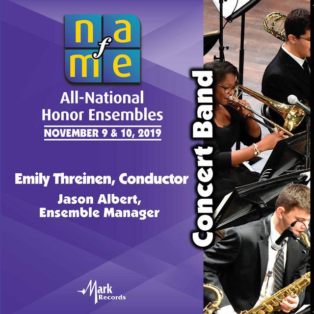 2019 National Association for Music Education (NAfME): Concert Band [Live]