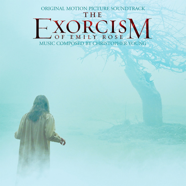 The Exorcism of Emily Rose (Original Motion Picture Soundtrack) - Official Soundtrack