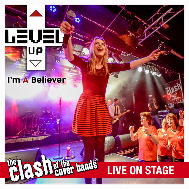 I'm A Believer - The Clash of the Cover Bands Live On Stage