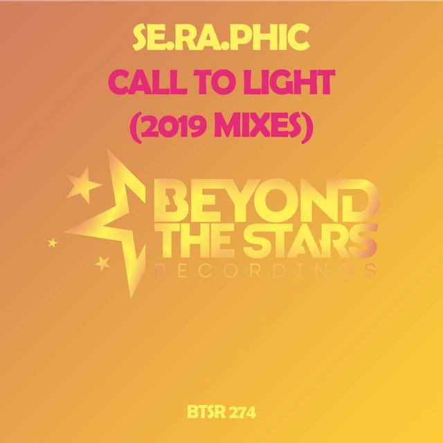 Call To Light (2019 Mixes)