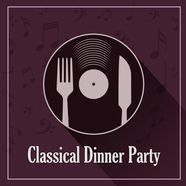 Classical Dinner Party: Mozart