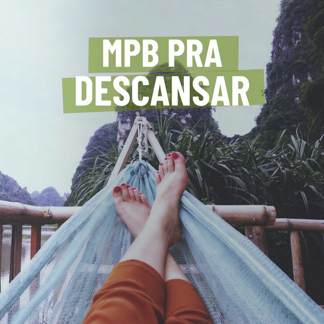 MPB Para Descansar