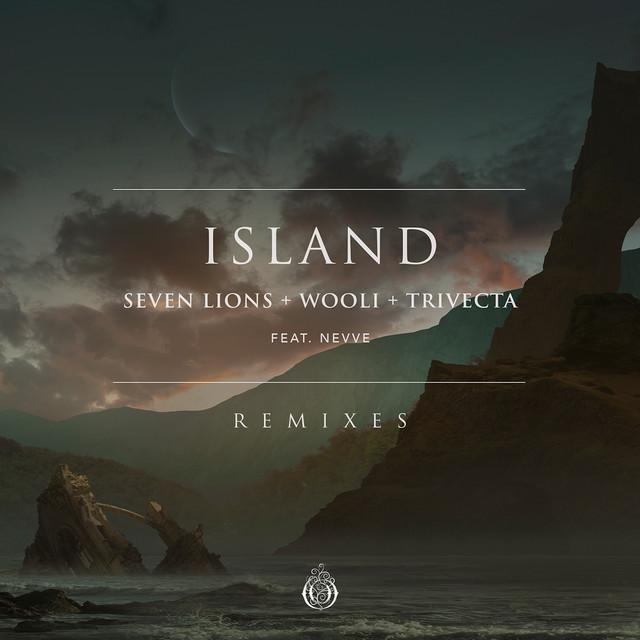 Island (feat. Nevve) [Remixes] - Single by Seven Lions, Wooli, Trivecta    Spotify