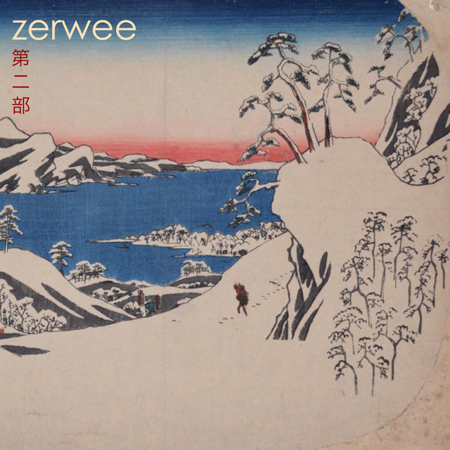 Zerwee, Pt. 2
