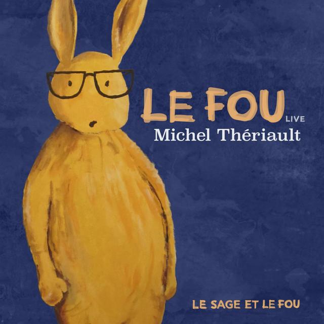 Le fou (Live)