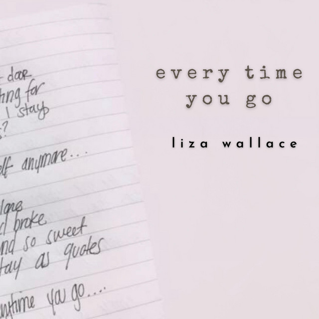 Every Time You Go