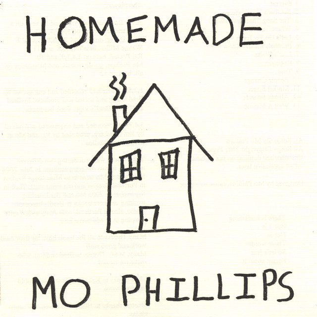 Homemade by Mo Phillips