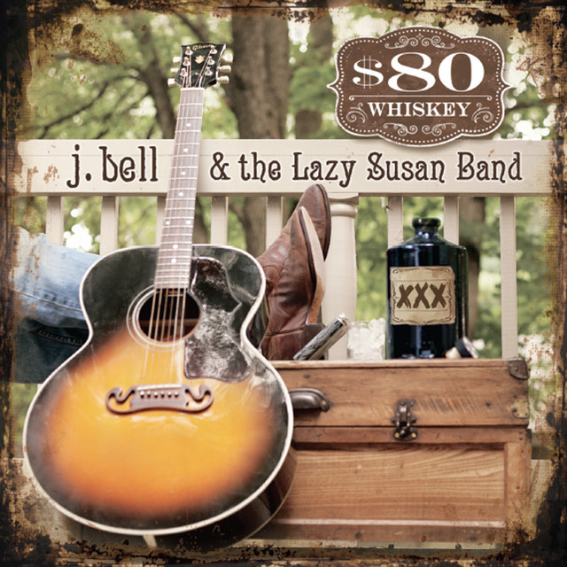 J. Bell & the Lazy Susan Band