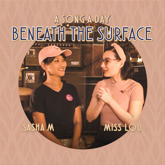 """Beneath the Surface - From """"A Song A Day"""""""