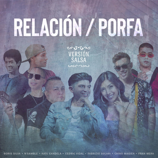 Relación / Porfa (Versión Salsa) - Relación / Porfa (Versión Salsa)