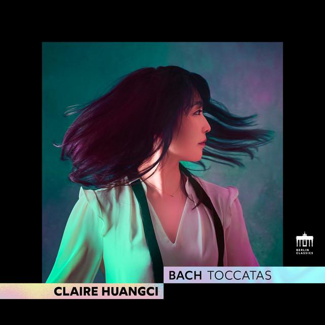 Album cover for Bach: Toccatas by Johann Sebastian Bach, Claire Huangci