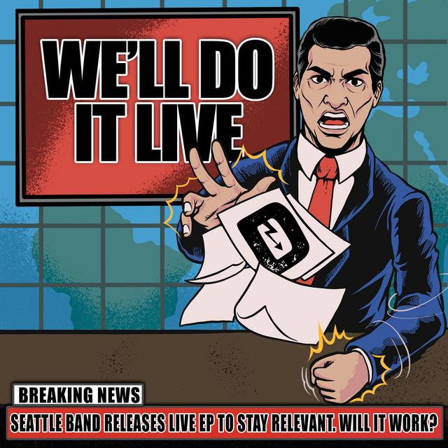 We'll Do It Live