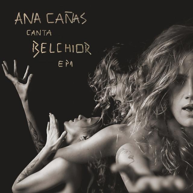 Ana Cañas Canta Belchior - EP 1