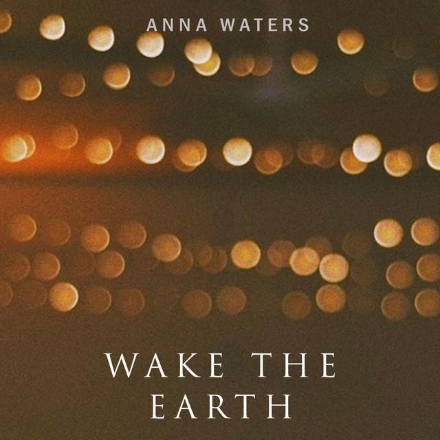 Wake the Earth