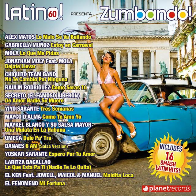 Latino 60 presenta Zumbando (World Edition) [Salsa Bachata Merengue Reggaeton Dembow Fitness]