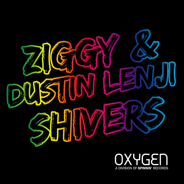 Ziggy & Dustin Lenji - Shivers