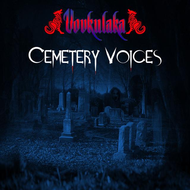 Cemetery Voices