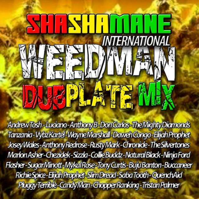 Weedman Dubplate Mix (Shashamane International Presents)