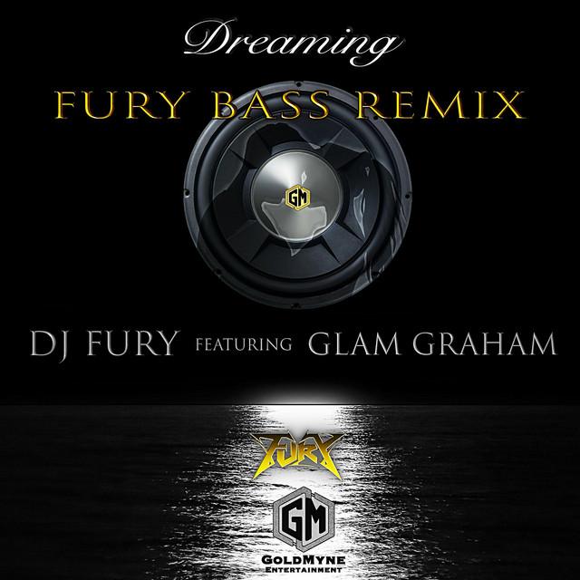 Dreaming (Fury Bass Remix)