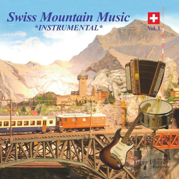 Swiss Mountain Music - Instrumental Vol. 1