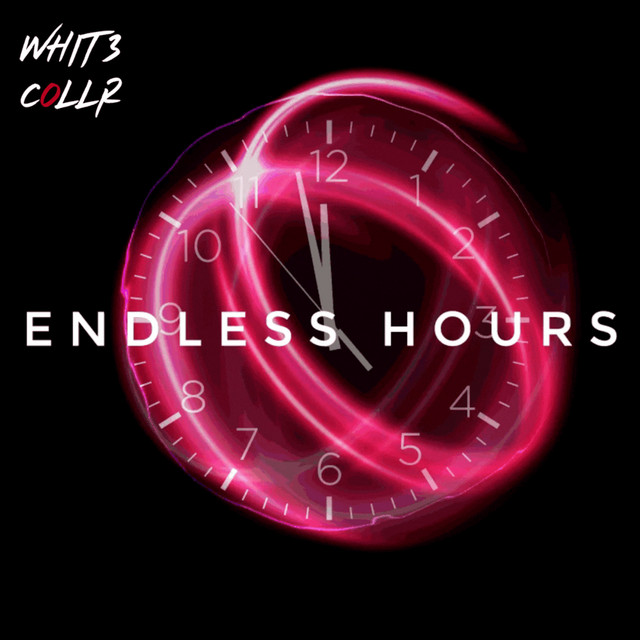 Endless Hours