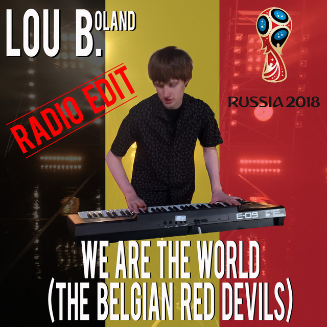 We Are the World (Belgian Red Devils) [Radio Edit]