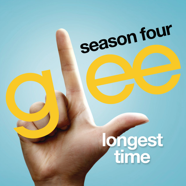 Longest Time (Glee Cast Version)