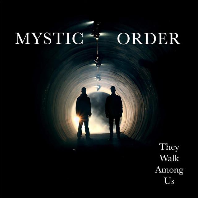Mystic Order - They Walk Among Us EP