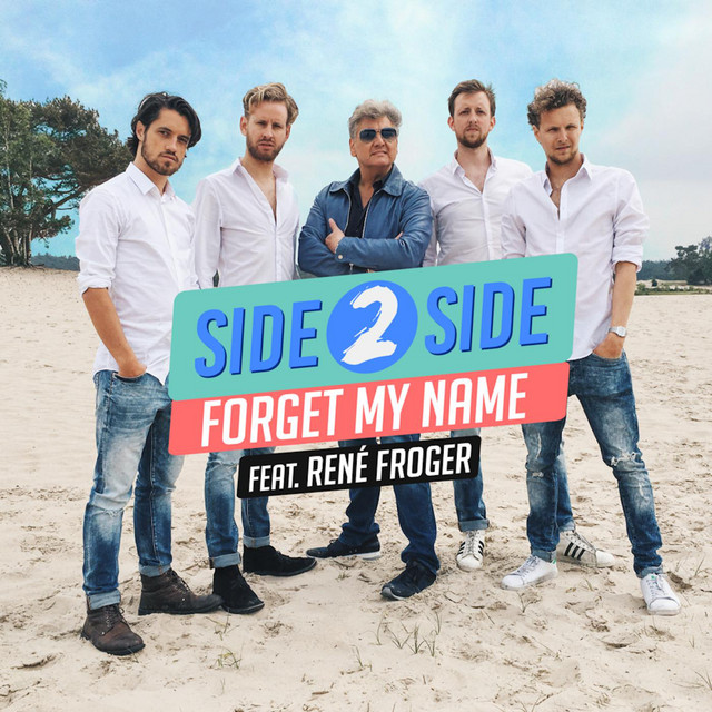 Forget My Name (feat. René Froger)