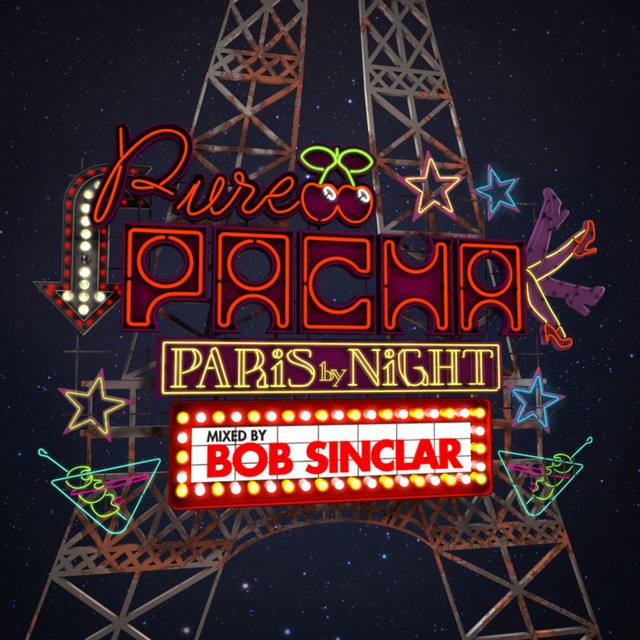 Pure Pacha - Paris by Night (Mixed by Bob Sinclar)