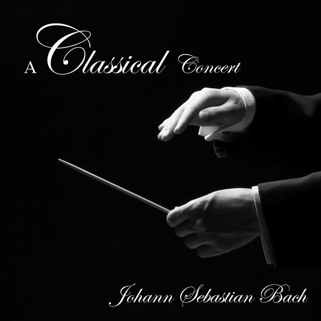 A Classical Concert: Johann Sebastian Bach