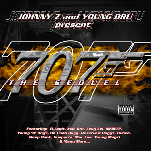 Johnny Z and Young DRU present 707 the Sequel