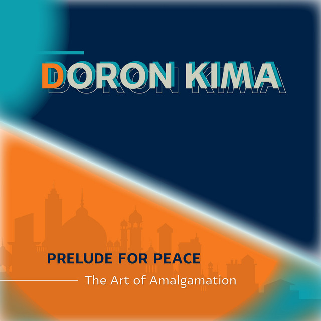 Prelude for Peace - The Art of Amalgamation