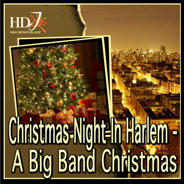 Christmas Night In Harlem - A Big Band Christmas