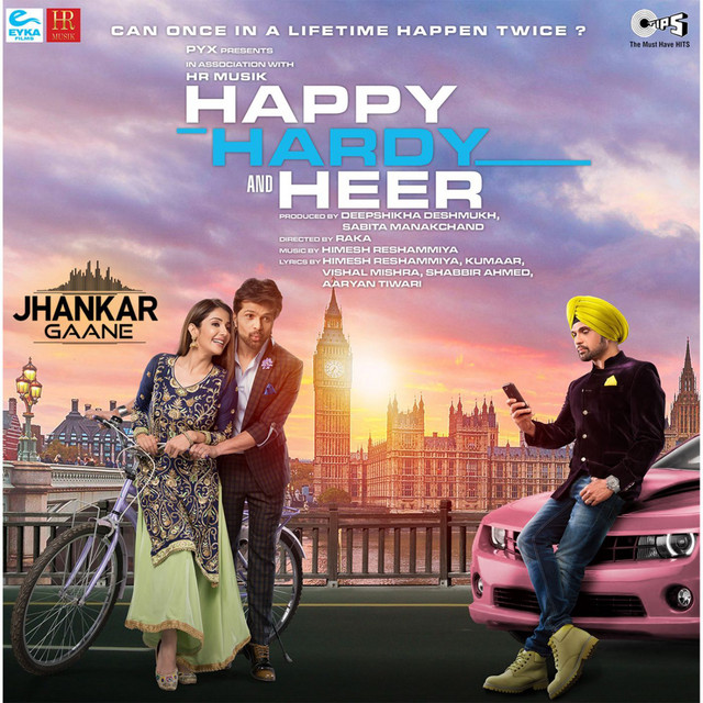 Happy Hardy And Heer (Jhankar; Original Motion Picture Soundtrack)