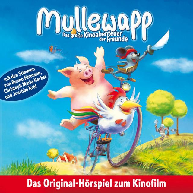 Mullewapp – Das Große Kinoabenteuer Der Freunde