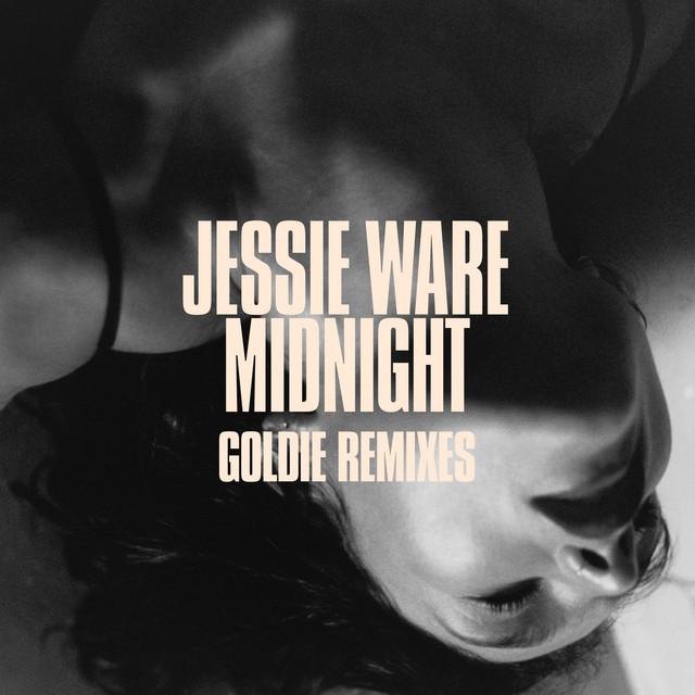 Midnight (Goldie Remix) · Jessie Ware