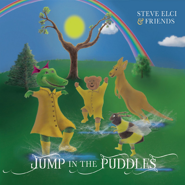 Jump in the Puddles by Steve Elci and Friends