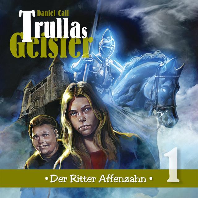 Trullas Geister Teil 1 - Der Ritter Affenzahn Cover