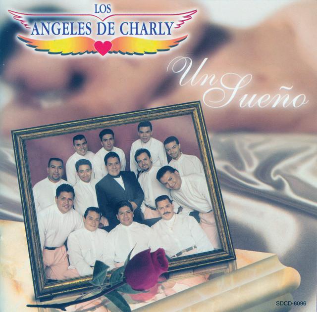 Un Sueno Album By Los Angeles De Charly Spotify