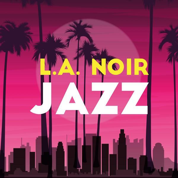 L.A. Noir: Jazz