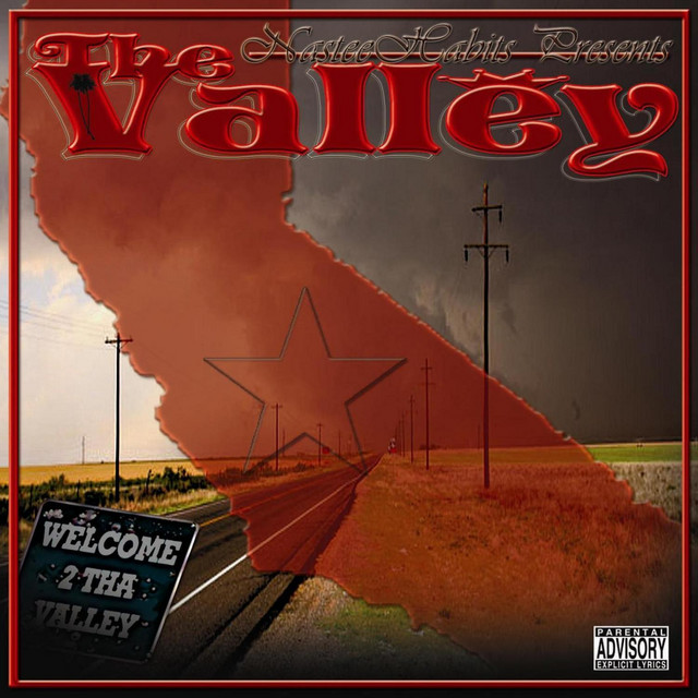 Nastee Habits Presents the Valley (feat. Lil' G)