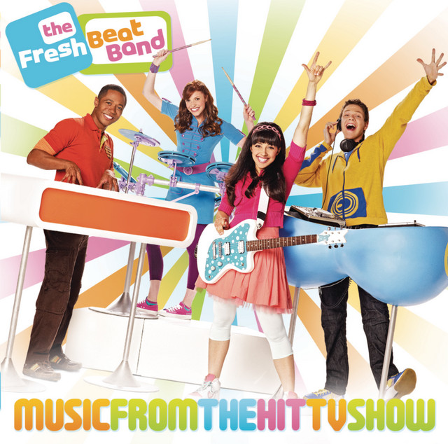 Music from the Hit TV Show by The Fresh Beat Band