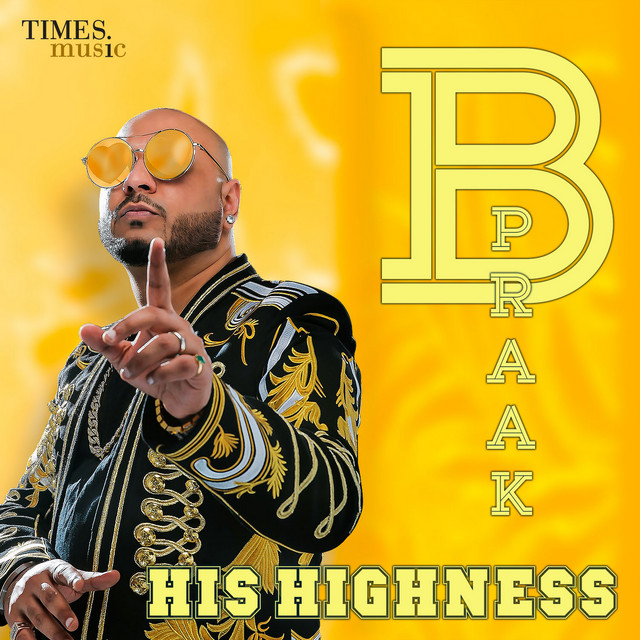 B Praak His Highness