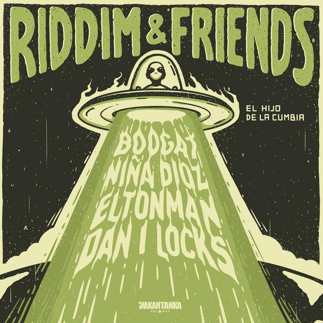 Riddim & Friends (versión: Vol 1)