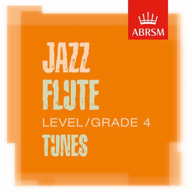 ABRSM Jazz Flute Tunes, Grade 4