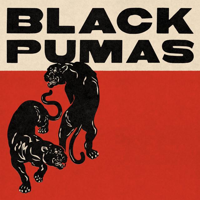 Black Pumas (Deluxe / Spotify Singles Edition)